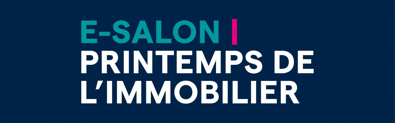 E-Salon | Printemps de l'Immobilier