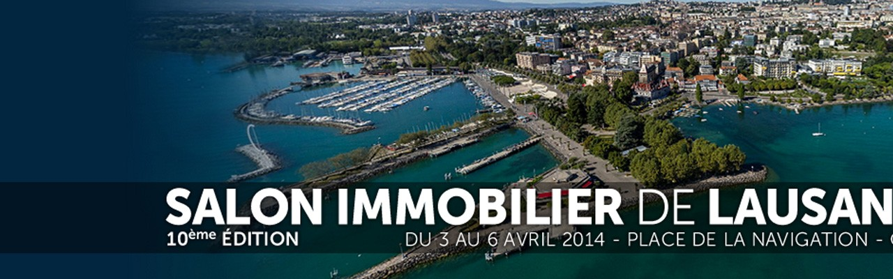 Inscription online au Salon Immobilier de Lausanne 2014